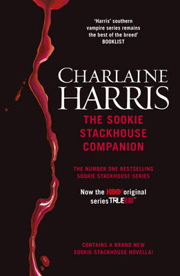 The Sookie Stackhouse Companion: A Complete Guide to the Sookie Stackhouse Series (BOK)