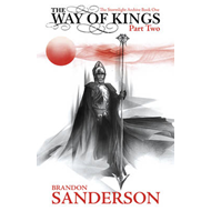 Way of Kings Part Two (BOK)
