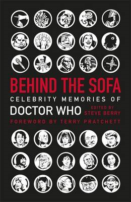 Behind the Sofa: Celebrity Memories of Doctor Who (BOK)