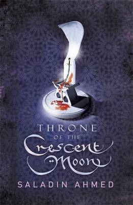 Throne of the Crescent Moon (BOK)