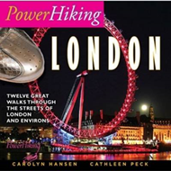 PowerHiking London: Eleven Great Walks Through the Streets of London and Environs (BOK)