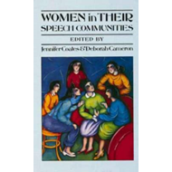 Women in Their Speech Communities: New Perspectives on Language and Sex (BOK)