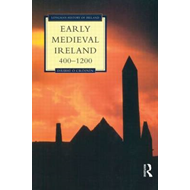 Early Medieval Ireland, AD 400-AD 1200 (BOK)