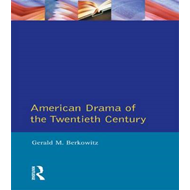 American Drama of the Twentieth Century (BOK)