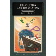 Translation and Translating: Theory and Practice (BOK)