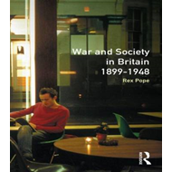 War and Society in Britain, 1899-1948 (BOK)