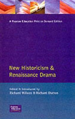 New Historicism and Renaissance Drama (BOK)