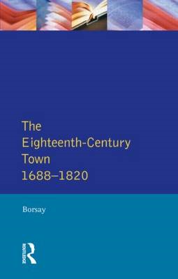 The Eighteenth-Century Town: A Reader in English Urban History 1688-1820 (BOK)