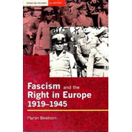 Fascism and the Right in Europe, 1919-45 (BOK)
