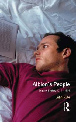 Albion's People: English Society, 1714-1815 (BOK)