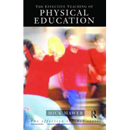 Effective Teaching of Physical Education (BOK)