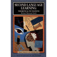 Second Language Learning: Theoretical Foundations (BOK)