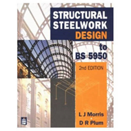 Structural Steel Work Design to BS5950 (BOK)