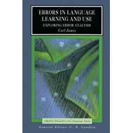 Errors in Language Learning and Use: Exploring Error Analysis (BOK)