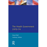 The Heath Government, 1970-74: A Reappraisal (BOK)