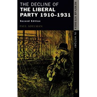 The Decline of the Liberal Party 1910-1931 (BOK)