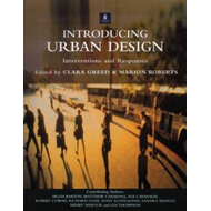 Introducing Urban Design: Interventions and Responses (BOK)