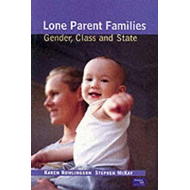 Lone Parent Families: Women, Children and the State (BOK)