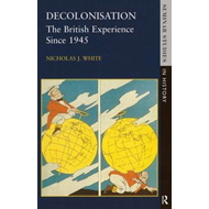 Decolonisation: The British Experience Since 1945 (BOK)