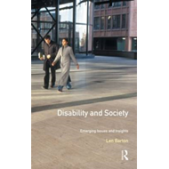 Disability and Society: Emerging Issues and Insights (BOK)