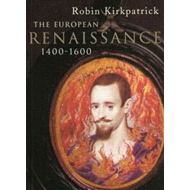 The European Renaissance 1400-1600 (BOK)