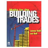 Maths for the Building Trades (BOK)