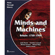 Minds and Machines Britain 1750 to 1900 Pupil's Book (BOK)