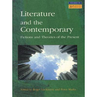 Literature and the Contemporary: Fictions and Theories of the Present (BOK)
