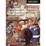 Newspapers and English Society, 1695-1855 (BOK)