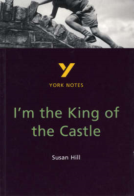 I'm the King of the Castle: York Notes for GCSE (BOK)