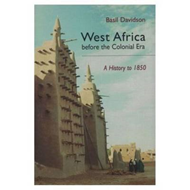 West Africa Before the Colonial Era: A History to 1850 (BOK)