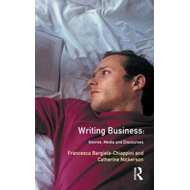 Writing Business: Genres, Media and Discourses (BOK)