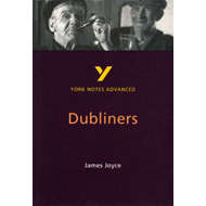 Dubliners: York Notes Advanced (BOK)