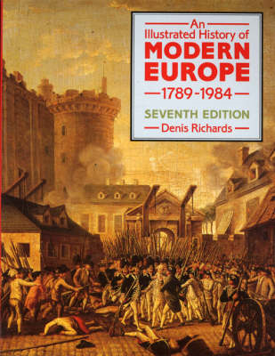 An Illustrated History of Modern Europe, 1789-1984 (BOK)