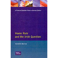 Home Rule and the Irish Question (BOK)