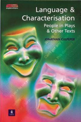 Language and Characterisation: People in Plays and Other Texts (BOK)
