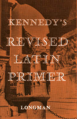 Kennedy's Revised Latin Primer Paper (BOK)