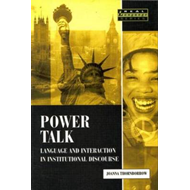 Power Talk: Language and Interaction in Institutional Discourse (BOK)