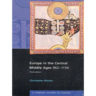 Europe in the Central Middle Ages: 962-1154 (BOK)