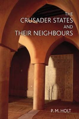 Crusader States and their Neighbours (BOK)