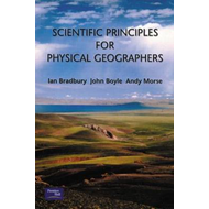 Scientific Principles for Physical Geographers (BOK)
