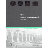 The Age of Improvement, 1783-1867 (BOK)