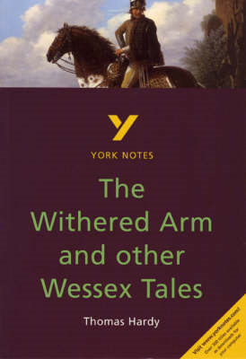 "York Notes on Thomas Hardy's ""Withered Arm and Other Wessex Tales"" (BOK)"