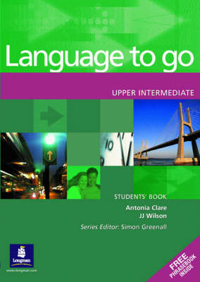 Language to Go Upper Intermediate Students Book: Upper Intermediate Students Book (BOK)