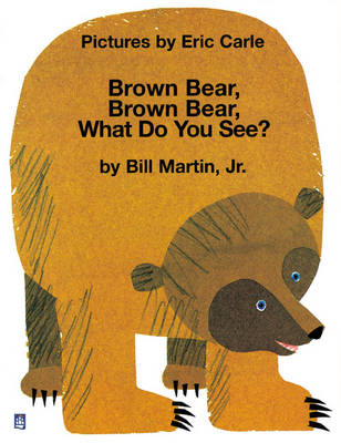 Brown Bear, Brown Bear , What Do You See? (BOK)