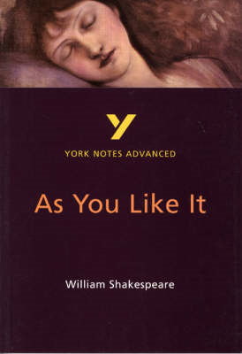 As You Like It: York Notes Advanced (BOK)