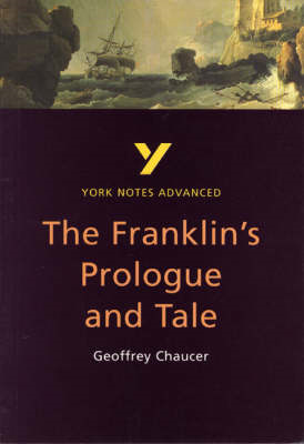 Franklin's Tale: York Notes Advanced (BOK)
