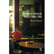Britain's Colonial Wars, 1688-1783 (BOK)