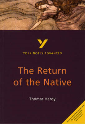 Return of the Native: York Notes Advanced (BOK)