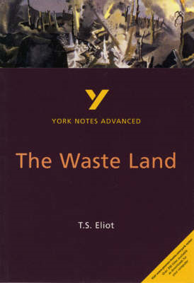 Waste Land: York Notes Advanced (BOK)